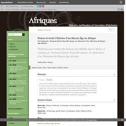 Penser et écrire l'histoire d'un Moyen Âge en Afrique