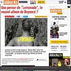 """Que penser de """"Lemonade"""", le nouvel album de Beyoncé ?"""