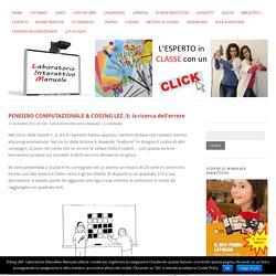 PENSIERO COMPUTAZIONALE & CODING LEZ. 5: la ricerca dell'errore