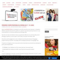 PENSIERO COMPUTAZIONALE & CODING LEZ. 7 – 8: LOGO