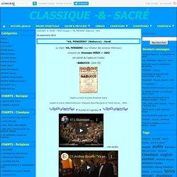 """""""VA, PENSIERO"""" (Nabucco) - Verdi - CLASSIQUE -&- SACRÉ"""