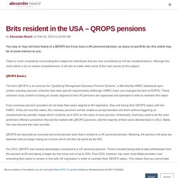 UK Pension US Resident - Brits resident in USA - QROPS Pensions