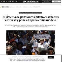 Pensiones: El sistema de pensiones chileno enseña sus costuras y pone a España como modelo. Noticias de Economía