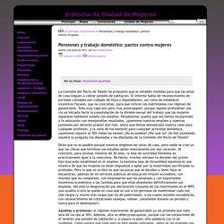 Pensiones y trabajo doméstico: pactos contra mujeres - Artículos de Ciudad de Mujeres