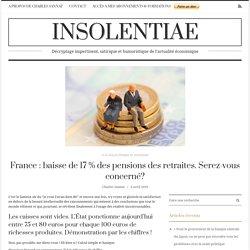 France : baisse de 17 % des pensions des retraites. Serez-vous concerné?