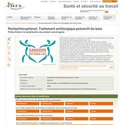 2009 - Pentachlorophénol. Traitement antifongique préventif du bois
