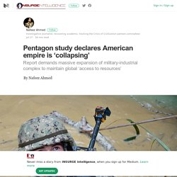 Pentagon study declares American empire is 'collapsing'