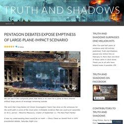 Pentagon debates expose emptiness of large-plane-impact scenario