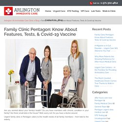 Family Clinic Pentagon: Know About Features, Tests, & Covid-19 Vaccine
