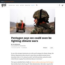 Pentagon says we could soon be fighting climate wars
