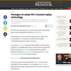 Pentagon to adopt NFL's instant replay technology