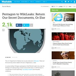 Pentagon to WikiLeaks: Return Our Secret Documents, Or Else