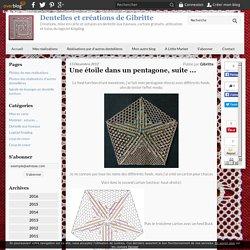 Une étoile dans un pentagone, suite ... - Dentelles et créations de Gibritte
