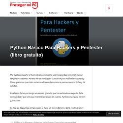 Python Básico Para Hackers y Pentester (libro gratuito) – Proteger mi PC