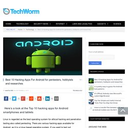 Best 10 Hacking Apps For Android for pentesters, hobbyists and researches