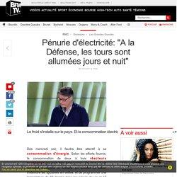 Pénurie d'électricité: « A la Défense, les tours sont allumées jours et nuit »