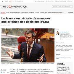 La France en pénurie demasques: auxorigines desdécisions d'État
