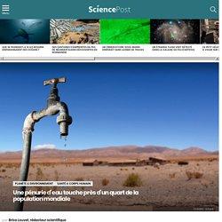 Une pénurie d'eau touche près d'un quart de la population mondiale