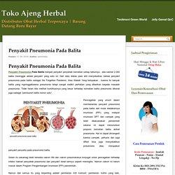 Penyakit Pneumonia Pada Balita - Toko Ajeng Herbal