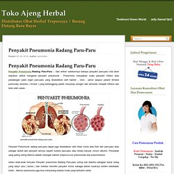 Penyakit Pneumonia Radang Paru-Paru Pada Bayi