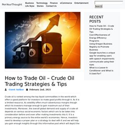 How to Trade Oil - Crude Oil Trading Strategies & Tips