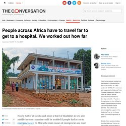 This is how far people in Africa have to travel to reach a hospital
