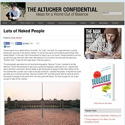Lots of Naked People Altucher Confidential