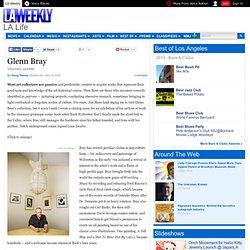 Glenn Bray - Page 1 - LA Life