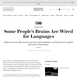 Some People's Brains Are Wired for Languages