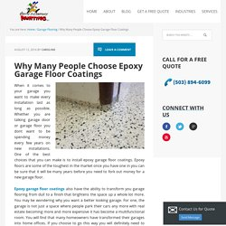 Why Many People Choose Epoxy Garage Floor Coatings