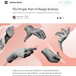 The People Part of Design Systems – Related Works