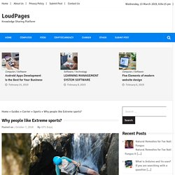 Why people like Extreme sports? » LoudPages