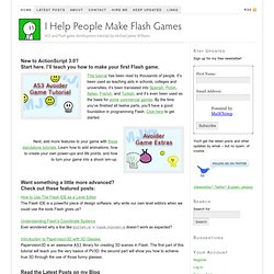 I help people make Flash games — Michael James Williams