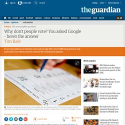 Why don't people vote? You asked Google – here's the answer