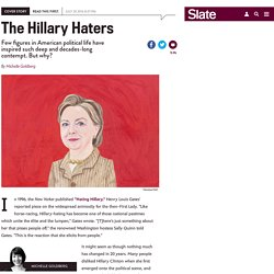 The people who hate Hillary Clinton the most.
