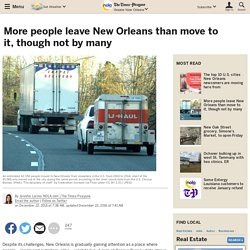 More people leave New Orleans than move to it, though not by many