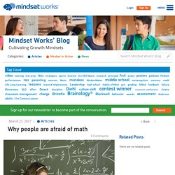 Why people are afraid of math - Growth Mindset Blog & Newsletter