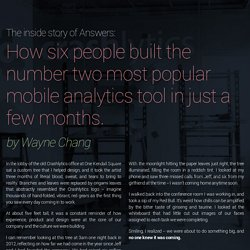 How six people built the #2 mobile analytics tool in just a few months
