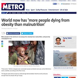 World now has 'more people dying from obesity than malnutrition'
