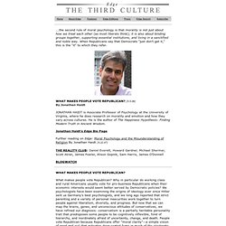 WHAT MAKES PEOPLE VOTE REPUBLICAN? By Jonathan Haidt