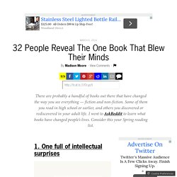 32 People Reveal The One Book That Blew Their Minds