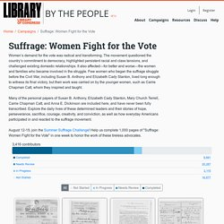 By the People Suffrage: Women Fight for the Vote
