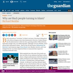 Why are black people turning to Islam?