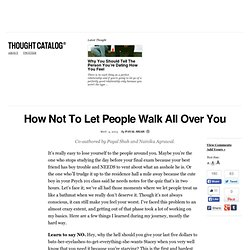 How Not To Let People Walk All Over You