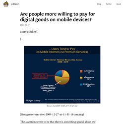 Are people more willing to pay for digital goods on mobile devic