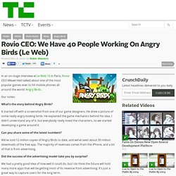 Angry Birds: We Have 40 People Working On The Game (Le Web)