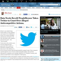 PeopleBrowsr Takes Twitter to Court Over Alleged Antitrust Actions - Mike Isaac - Social