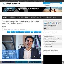 Comment PeopleDoc renforce ses effectifs pour s'étendre à l'international