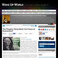 The Peoples' Hemp Bank: the Future of Economics?