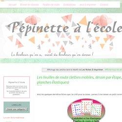 Pépinette à l'école: Les fiches à imprimer